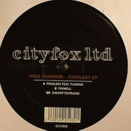 "Mike Shannon, Foxology (12"")"