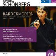Arnold Schoenberg, Barockmodern (CD)