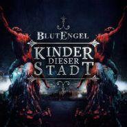 Blutengel, Kinder Dieser Stadt (CD)