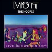 Mott The Hoople, Live In Sweden 1971 (LP)