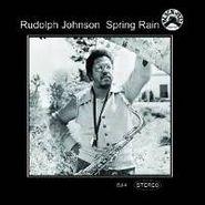 Rudolph Johnson, Spring Rain (CD)