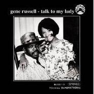 Gene Russell, Talk To My Lady (CD)