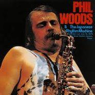 Phil Woods, Phil Woods & The Japanese Rhythm Machine [Japan] [Japanese Import] (CD)