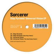 "Sorcerer, Step Pyramid/Universal Vision EP (12"")"
