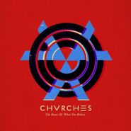 Chvrches, Bones Of What You Believe [Bonus Track] [Japanese Import] (CD)