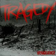 Tragedy, Vengeance (CD)