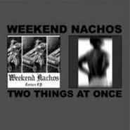 Weekend Nachos, Two Things At Once (LP)