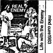 Real Enemy, Life With The Enemy (LP)