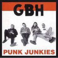 G.B.H., Punk Junkies (LP)