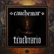 Cauchemar, Tenebrario (LP)
