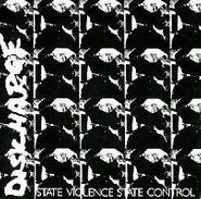 """Discharge, State Violence, State Control (7"""")"""