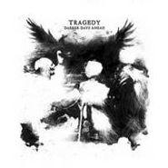 Tragedy, Darker Days Ahead (CD)