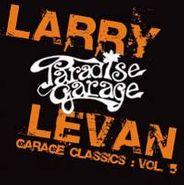 Larry Levan, Vol. 5-Garage Classics (CD)