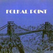 Folkal Point, Folkal Point (CD)