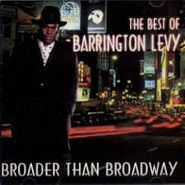 Barrington Levy, Broader Than Broadway: Best Of (CD)