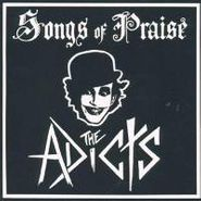 The Adicts, Songs Of Praise (CD)
