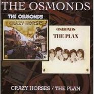 The Osmonds, Crazy Horses / The Plan (CD)