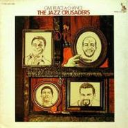 The Jazz Crusaders, Give Peace A Chance (CD)