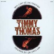 Timmy Thomas, Why Can't We Live Together [Expanded Edition] (CD)