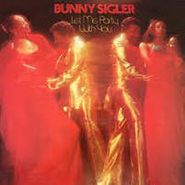Bunny Sigler, Let Me Party With You [Expanded Edition] (CD)