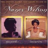 Nancy Wilson, All In Love Is Fair / Come Get To This (CD)