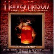 Harvey Mason, Funk In A Mason Jar [Expanded Edition] (CD)