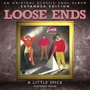 Loose Ends, A Little Spice [Expanded Edition] (CD)