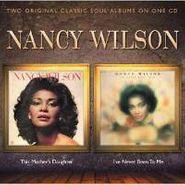 Nancy Wilson, This Mother's Daughter / I've Never Been to Me (CD)