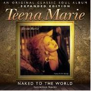 Teena Marie, Naked To The World [Expanded Edition] (CD)