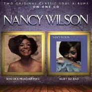 Nancy Wilson, Son Of A Preacher Man / Hurts So Bad (CD)