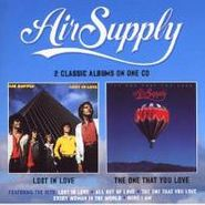 Air Supply, Lost In Love / The One That You Love (CD)