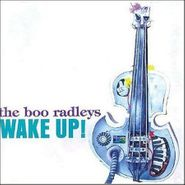 The Boo Radleys, Wake Up! [Deluxe Edition] [Import] (CD)