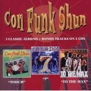 Con Funk Shun, Touch / Seven / To The Max (CD)