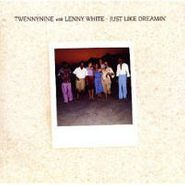 Twennynine With Lenny White, Just Like Dreamin' (CD)