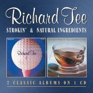 Richard Tee, Strokin' / Natural Ingredients (CD)