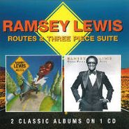 Ramsey Lewis, Routes / Three Piece Suite (CD)
