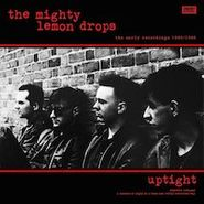 The Mighty Lemon Drops, Uptight: The Early Recordings 1985/1986 (CD)