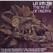 Les Baxter, Fruit Of Dreams [Ports Of  Pleasures / The Sacred Idol] (CD)