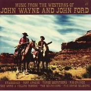 Various Artists, Music From The Westerns Of John Wayne & John Ford (CD)