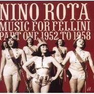 Nino Rota, Music For Fellini Vol. 1: 1952-1958 (CD)