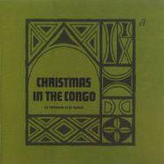 Les Troubadours Du Roi Baudouin, Christmas In The Congo (CD)