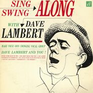 Dave Lambert, Sing & Swing Along With... / Evolution Of The Blues (CD)