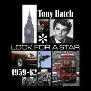 Tony Hatch, Look For A Star: 1959-62 (CD)