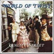 World of Twist, Quality Street (LP)