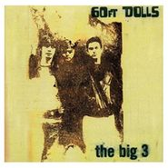 60ft Dolls, The Big 3 [Deluxe Expanded Edition] (CD)