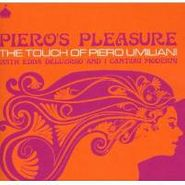 Piero Umiliani, Piero's Pleasure:touch Of Pier (CD)