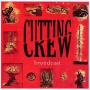 Cutting Crew, Broadcast [Expanded Edition] (CD)