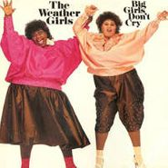 Weather Girls , Big Girls Don't Cry [Expanded Edition] (CD)