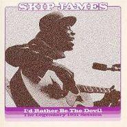 Skip James, I'd Rather Be The Devil: The Legendary 1931 [Remastered] (CD)