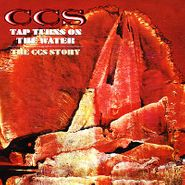 CCS, Tap Turns On The Water: The CCS Story (CD)